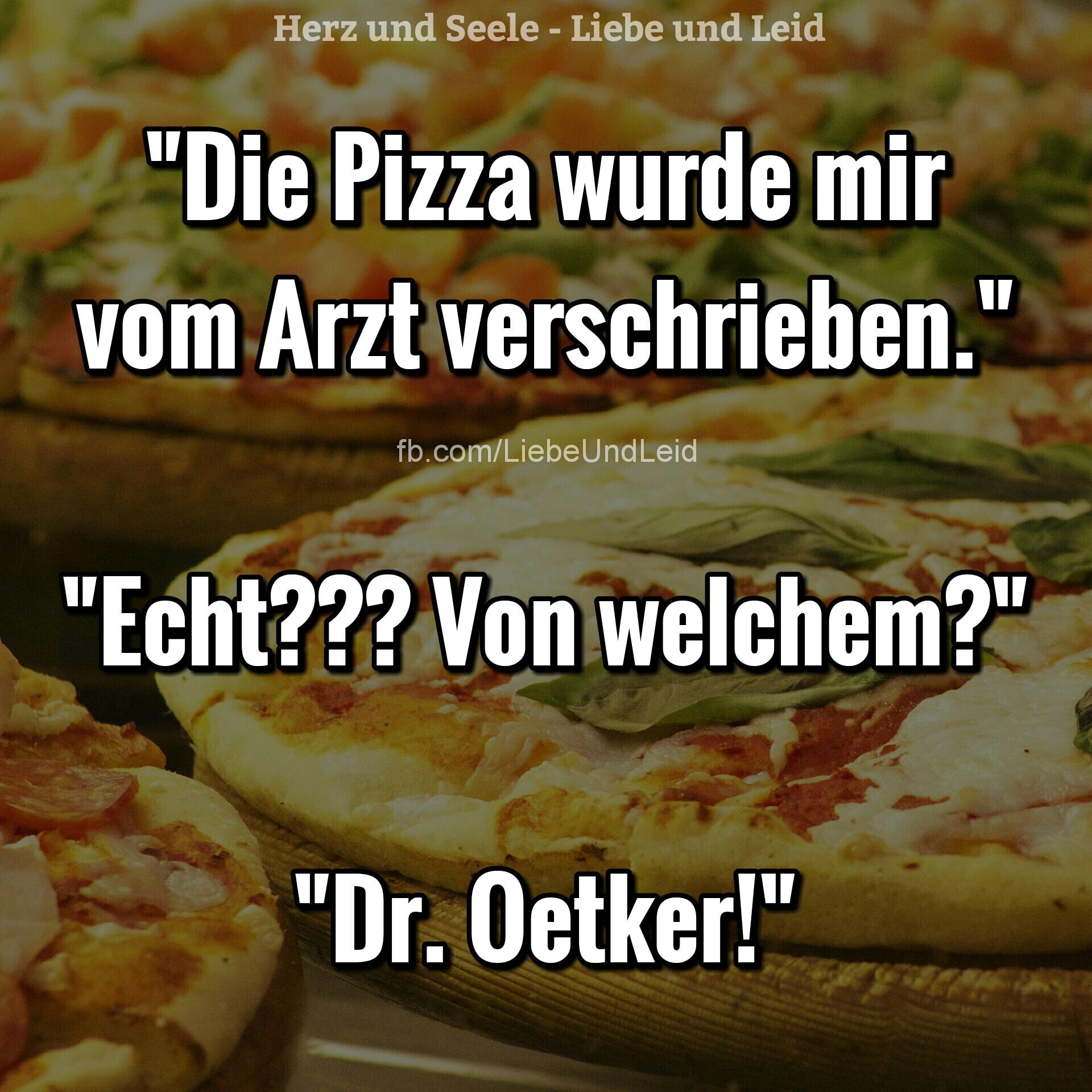 die.pizza.wurde.mir.vom.arzt.verschrieben