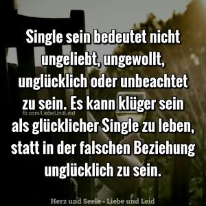 single.sein .bedeutet.nicht .ungeliebt.ungewollt